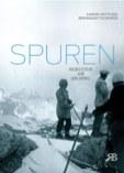 """""""Spuren - Skikultur am Arlberg"""" erscheint!"""